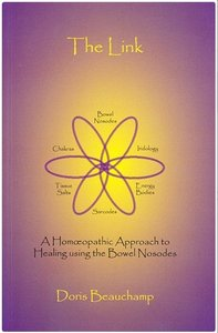 The Link - A Homeopathic Approach to Healing Using the Bowel Nosodes